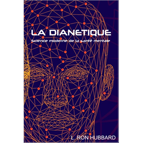 LA DIANETIQUE