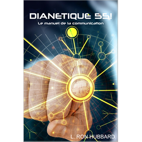 DIANETIQUE 55!
