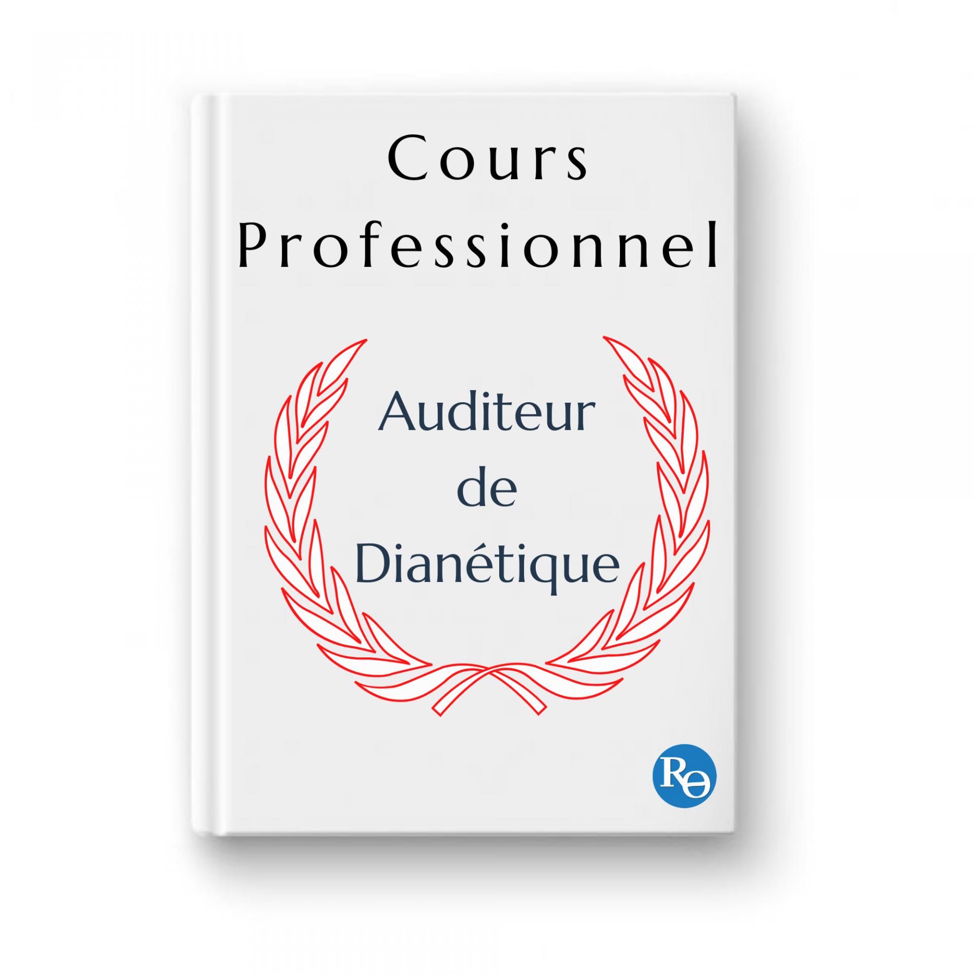 Cours professionnel auditeur dianetique