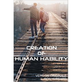 CREATION OF HUMAN HABILITY